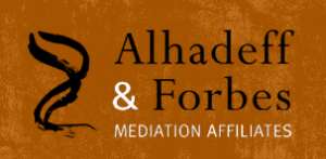 Alhadeff & Forbes Mediation Affiliates Independent Dispute Resolution Professionals
